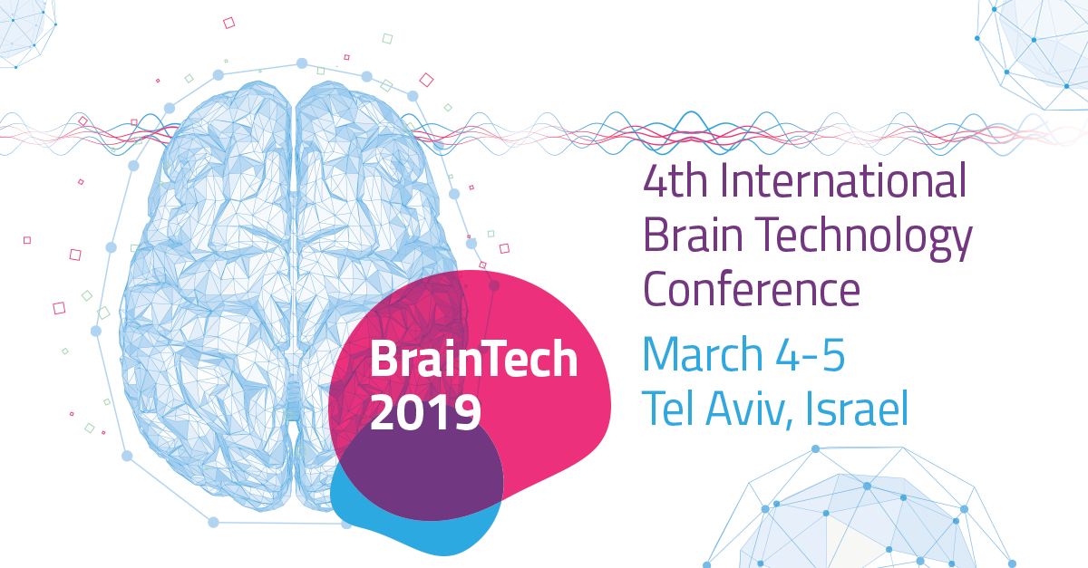 BrainTech 2019 | March 4-5, Tel Aviv, Israel